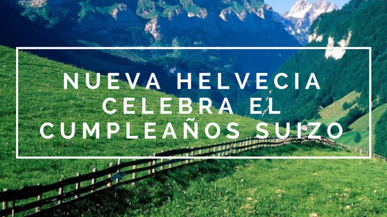 Fiestas suizas en Nueva Helvecia!