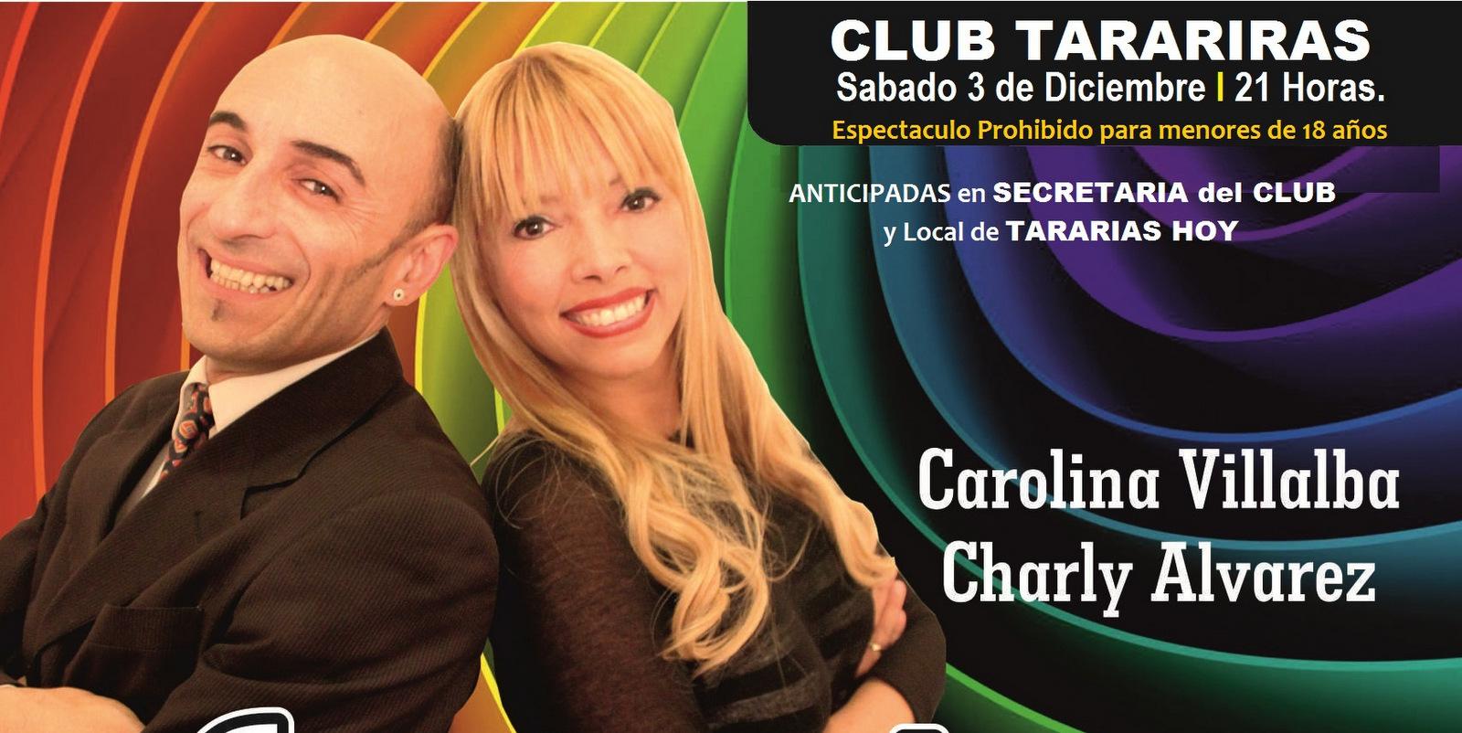 Carolina Villalba y Charly Álvarez en Tarariras!
